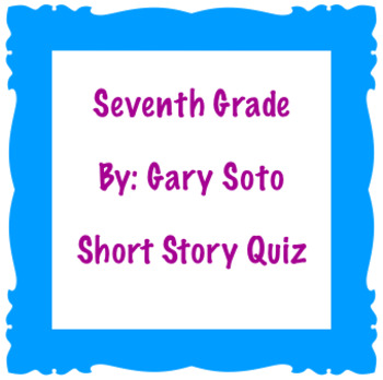 Short Story: Seventh Grade Quiz