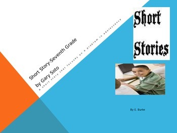 Short Story - Seventh Grade by Gary Soto