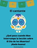 Story Spanish 2+ Preterite, Imperfect- El Cantante Day of the Dead Connection