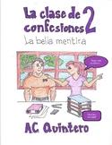 Spanish story- La clase de Confesiones Part 2! -present tense, school vocabulary
