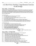Short Story Test - On the Bridge