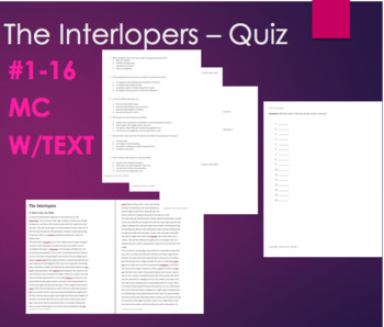 Short Story - The Interlopers Quiz #1-16
