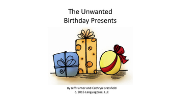 "Short Story-""The Unwanted Birthday Presents"""