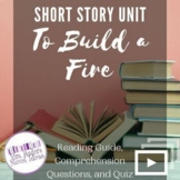 Short Story: To Build a Fire Reading Guide, Comprehension