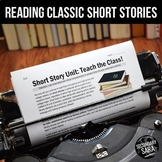 Short Story Unit: 3+ Weeks of Literary Devices & 8 Classic Stories!