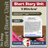 Short Story Unit:  A White Heron by Sarah Orne Jewett - CCSS Exemplar Text