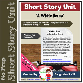 Short Story Unit:  A White Heron by Sarah Orne Jewett -- C
