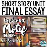 Short Story Unit Final Essay: Analyzing MOTIF (the pursuit