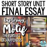 Short Story Unit Final Essay: Analyzing MOTIF (the pursuit