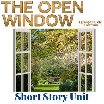 Short Story Unit Saki's The Open Window