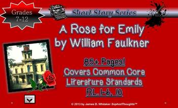 Short Story Unit Study Desiree's Baby & A Rose For Emily Common Core