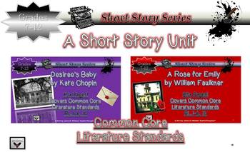 Short Story Unit Study Desiree's Baby & A Rose For Emily C