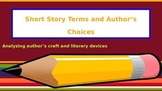 Short Story Unit Terms and Notes: Author's Choices and Theme