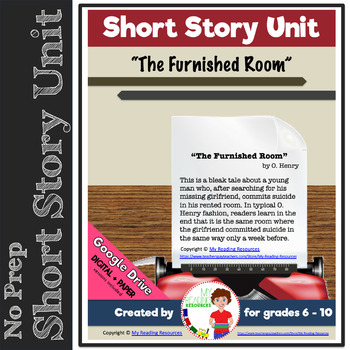 Short Story Unit:  The Furnished Room by O. Henry