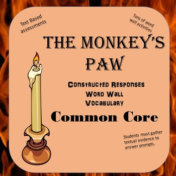 """""""The Monkey's Paw"""" Word Wall / Constructed Response Package"""
