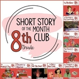Short Story Units for Middle School (Short Story of the Month Club, 8th Grade)