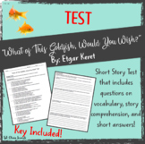 """Short Story """"What of This Goldfish, Would You Wish?"""" TEST"""