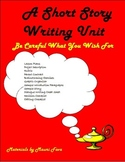 Short Story Writing: Be Careful What You Wish For