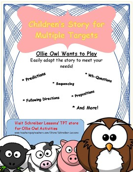 Short Story for Multiple Targets: Ollie Owl Wants to Play