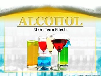 Short Term Effects of Alcohol