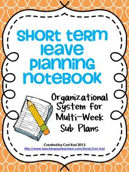 Short Term Leave Planning Notebook