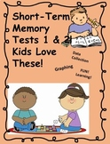 Short Term Memory Tests 1 & 2!  Data Collection and Charti