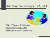 Short Term Project Model And Motivators