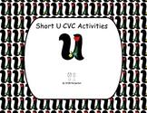 Short U CVC - 5 Activities