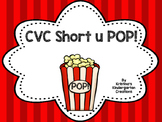 Short U CVC POP!