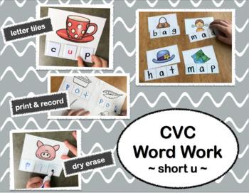 Short Vowels Word Work: Short Vowel U ~CVC Words~
