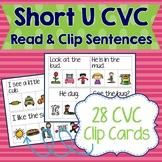 Short U CVC Sentences Read & Clip Cards