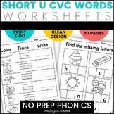 NO PREP Short U CVC Word Worksheets Word Work