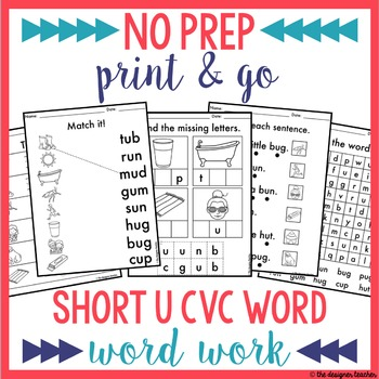 NO PREP Short U CVC Word Worksheets Word Work