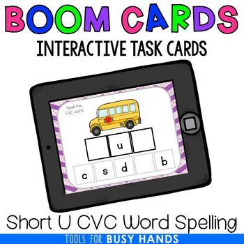 Short U CVC Word Spelling Interactive Digital Task Cards (Boom! Deck)