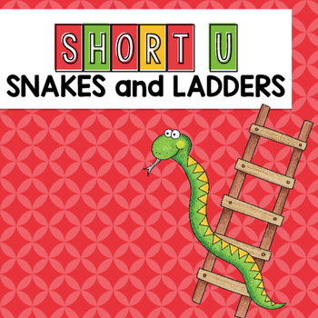 Short U CVC Words Snakes and Ladders Game