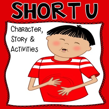 Short U - Character and Activities
