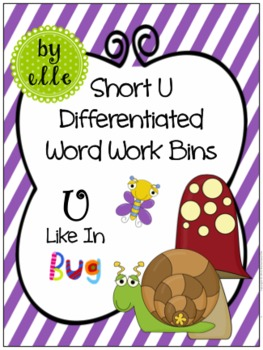 Short U Differentiated Word Work Bins