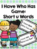 Short U I Have Who Has Phonics Game