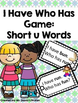Short U I Have Who Has Phonics Game