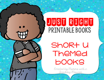 Short U Just Right Printable Books