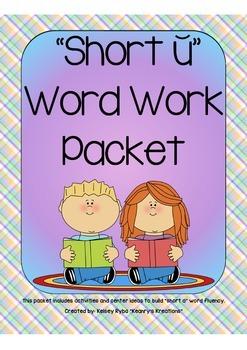 Short U CVC Word Work Packet