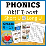 Short U / Long U:  Phonics for Older Students