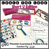 Short U Phonemic Awareness & Phonics Activity - Crack the Code