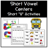 Short Vowel Centers - Short U Activities
