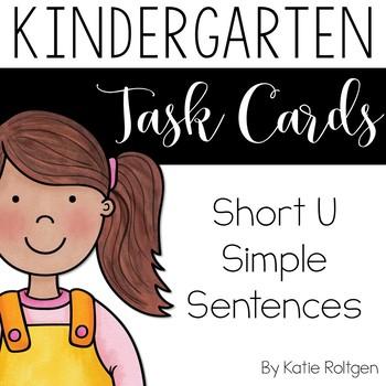 Short U Simple Sentences Task Cards