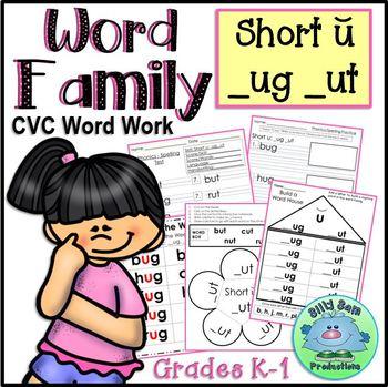 WORD FAMILY CVC WORD WORK Short U UG and UT Activities ASSESSMENTS