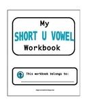 Short U Vowel Workbook