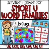 Word Families Short U Games & Activities