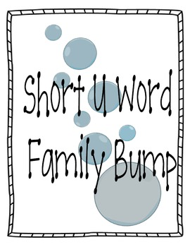 Short U Word Family Bump