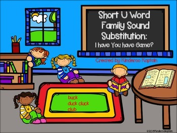 Short U Word Family Sound Substitutions I have You Have?